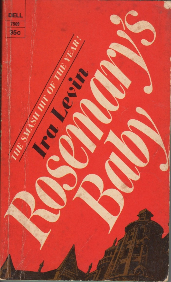 rosmarys-baby-apr-1968-ira-levin-publ-dell-7509-0-95-218pp-pb